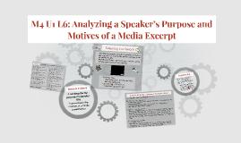 M4 U1 L6: Analyzing a Speaker's Purpose