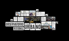 Observatorio Regional Urbano