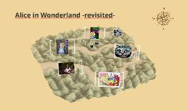 Alice in Wonderland revisited