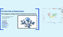 Copy of The Dark Side of Globalization