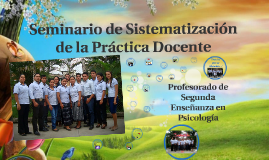 Copy of SEMINARIO DE SISTEMATIZACIÓN DE LA PRÁCTICA DOCENTE