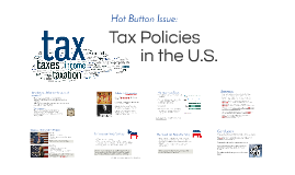 Tax Policy in the U.S
