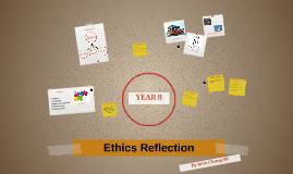 Ethics Reflection