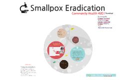 Copy of Smallpox Eradication