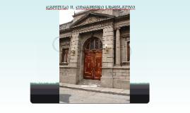 CAPITULO II, ORGANISMO LEGISLATIVO