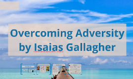 IsaiasOvercoming Adversity