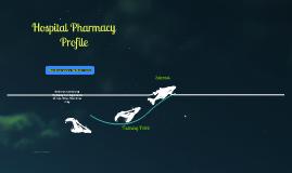 Hospital Pharmacy Profile