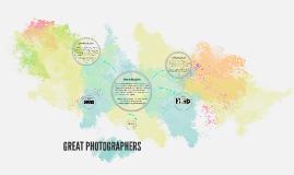 GREAT PHOTOGRAPHERS