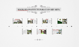 MALIGAYA INSTITUTE FOR CULINARY ARTS