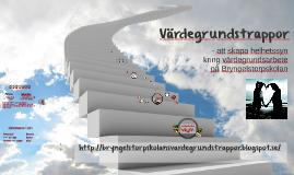 18/19 Värdegrundstrappor - att skapa helhetssyn kring värdegrundsarbete