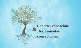 Copy of Genero y educacion: Herramientas