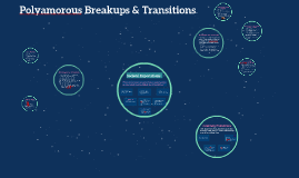 Polyamorous Breakups & Transitions
