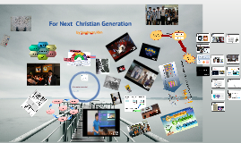 For Next Christian Generation