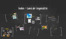 Indien - Land der Gegensätze