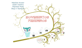 Copy of MOVIMIENTOS FEMENINOS