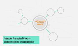 Produccion de energia electrica en reacciones químicas y sus