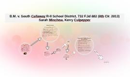 Copy of Copy of B.M. v. South Callaway R-II School District, 732 F.3d 882 (8