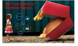 Fast Food Impact on Childhood Obesity