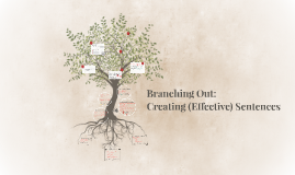 Branching Out: