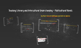 Teaching Literary and Intercultural Understanding - Multicul