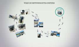 VIAJE DE ESTUDIOS RUTA COSTERA