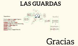 Copy of Las Guardas