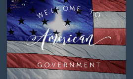 Government: Welcome/Syllabus/What is gov.?