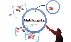 Copy of Ondas electromagneticas