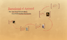 Bartolomé el Apóstol