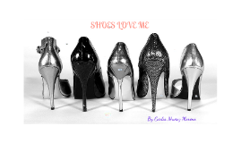 Copy of SHOES LOVE ME