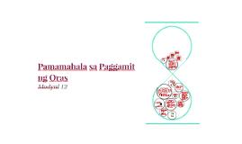 Copy of Pamamahala sa Paggamit ng Oras