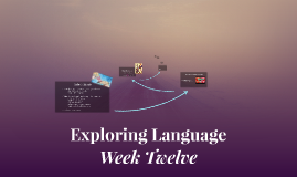 Copy of Exploring Language