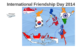 Copy of International Friendship Day 2014