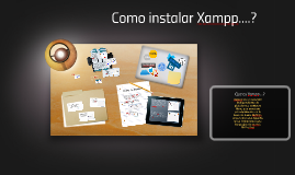 Copy of Como instalar Xampp....?