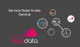 Servicio Nube Aruba Central