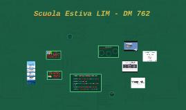 Scuola Estiva LIM DM 762