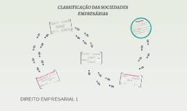 Direito empresarial 1 - Classificação das Sociedades
