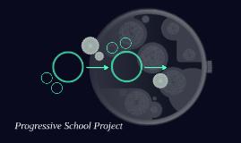 Progressive School Project