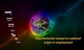 Discrimination based on national origin in employment