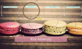 Risk Adversity