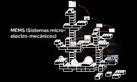 MEMS (Sistemas micro-electro-mecanicos)
