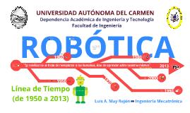 Historia de la Robótica (1950 a 2013)