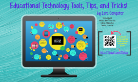 Copy of Technology Tools, Tips, and Tricks