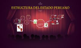 Copy of ESTRUCTURA DEL ESTADO PERUANO