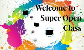 Super Open Class