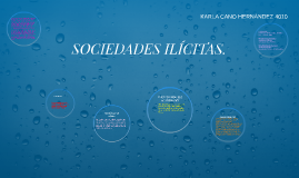 SOCIEDADES ILICITAS