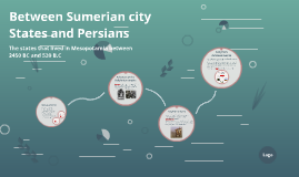 Between Sumerian city States and Persians