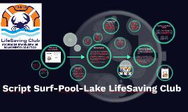 Copy of Script Surf-Pool-Lake LifeSaving Club