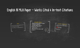 English III MLA Paper - Works Cited & In-text Citations