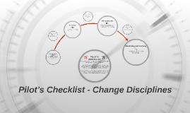 Pilot's Checklist Change Disciplines